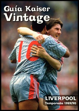 Revista The Kaiser Vintage Nº 30 Liverpool 1989/90
