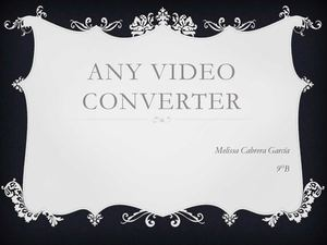 USO DE ANY VIDEO CONEVERTER