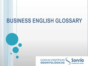 BUSINESS ENGLISH GLOSSARY