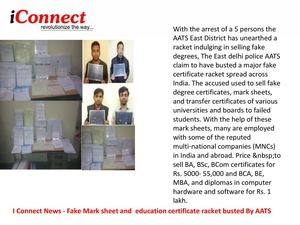 I Connect News-Fake Mark sheet and  education certificate racket busted By AATS