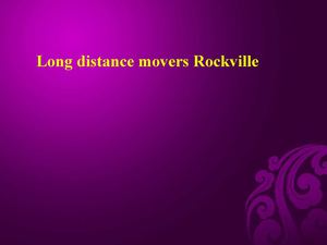 Long distance movers Rockville