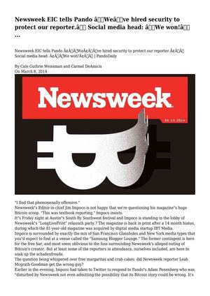 "Newsweek EIC tells Pando ""We've hired security to protect our reporter."" Social media head: ""We won!"" ..."