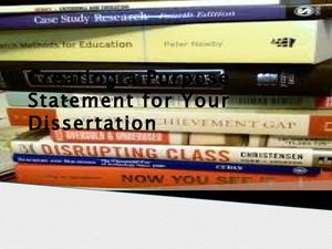 Create a Purpose Statement for your Dissertation