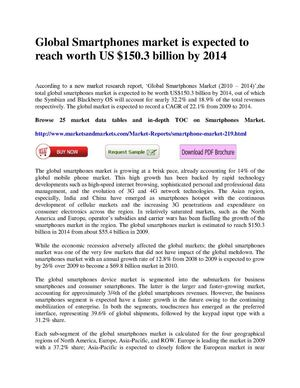Global Smartphones market is expected to reach worth US $150.3 billion by 2014