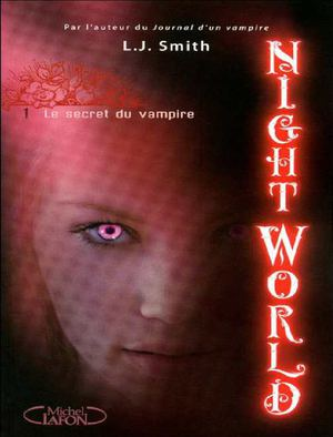 Night World 1 Le secret du vampire De L.J. Smith