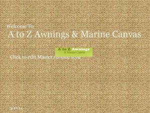 A to Z Awnings & Marine Canvas