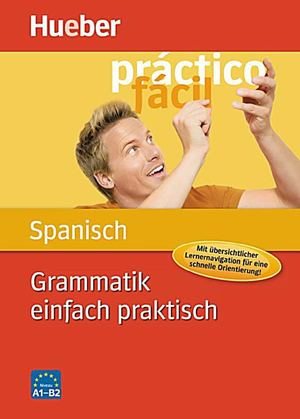 Calaméo - Grammatik Einfach Praktisch - Spanisch