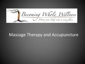 Massage Therapy and Accupuncture