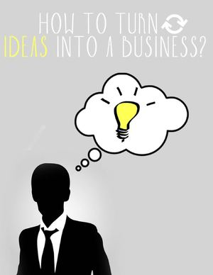 How to Turn Ideas Into a Business.pdf