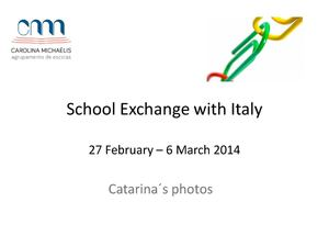 School Exchange with Italy - Catarina´s photos