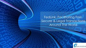 FedLink: Facilitating Fast, Secure & Legal Transactions Around the World