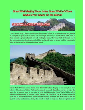 Great Wall Beijing Tour- Is the Great Wall of China Visible From Space Or the Moon?