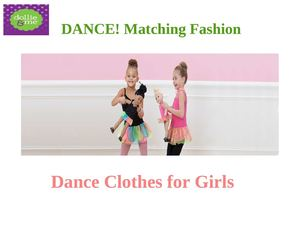 Dance Clothes for Girls
