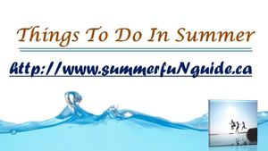 Things To Do In Summer