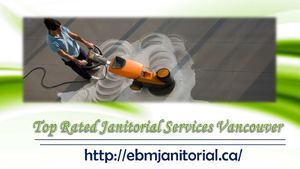 Top Rated Janitorial Services Vancouver