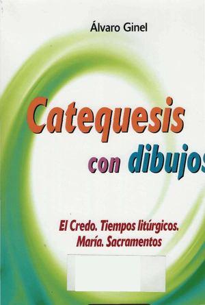 Calaméo - Ginel A. - Catequesis con dibujos. El Credo. Tiempos ...