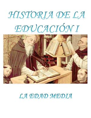 LA EDAD MEDIA SU IDEAL EDUCATIVO