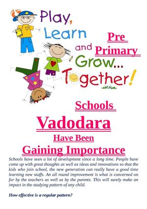 Pre Primary Schools Vadodara Have Been Gaining Importance