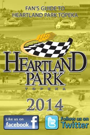 2014 Heartland Park Topeka Fan Guide