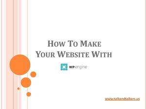 How To Make Your Website With Wpengine