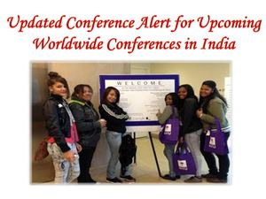 Updated Conference Alert for Upcoming Worldwide Conferences in India