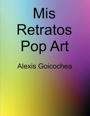 Alexis Goicochea Pop Art