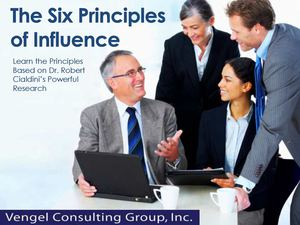 The Six Principles of Influence