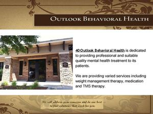 40 OUTLOOK BEHAVIORAL HEALTH