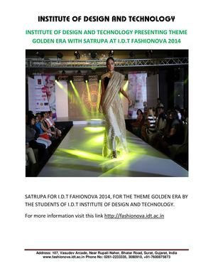 INSTITUTE OF DESIGN AND TECHNOLOGY PRESENTING THEME GOLDEN ERA WITH SATRUPA AT I.D.T FASHIONOVA 2014