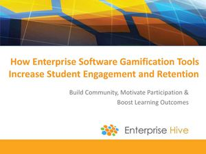 How Enterprise Software Gamification Tools Increase Student Engagement and Retention
