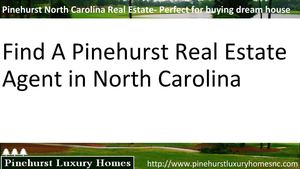 Pinehurst North Carolina Real Estate- Perfect for buying dream house