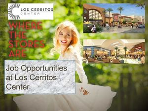 Los Cerritos Center job Opportunity