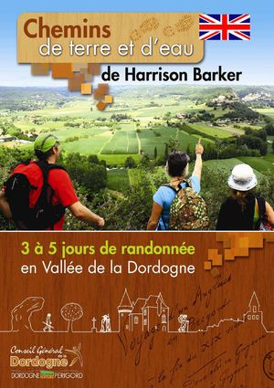 5 days of hiking - Dordogne valley with the 19th writer Harrison Barker