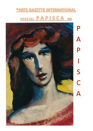 Arts Gazette International - N°Spécial Papisca N°6