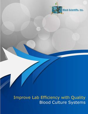 Improve Lab Efficiency with Quality Blood Culture Systems