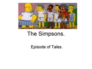 Simpsons. Episode of Tales