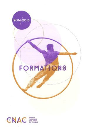 Programme 2014/2015 des stages de formation continue du Centre national des arts du cirque (Cnac)