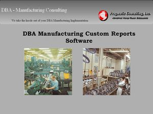 DBA Manufacturing Custom Reports Software