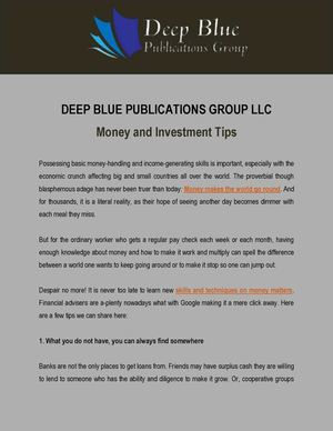 Money and Investment Tips by Deep Blue Publications Group LLC