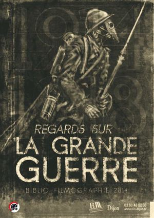 Regards sur la Grande Guerre