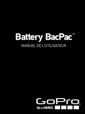 manuel de la Battery Back Pack pour le Gopro Hero 3 Black Edition