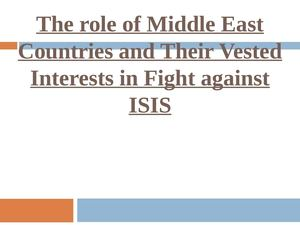 The role of Middle East Countries and Their Vested Interest in Fight Against ISIS