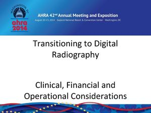 AHRA 2014 Annual Meeting l MD Buyline's Breakout Session: Transitioning to Digital Radiography
