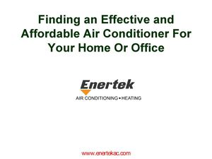 Finding an Effective and Affordable Air Conditioner For Your Home Or Office
