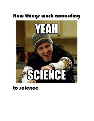 How things work according to Science