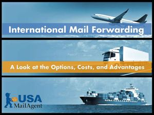 International Mail Forwarding: A Look at the Options, Costs, and Advantages