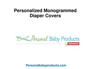 Personalized Monogrammed Diaper Covers
