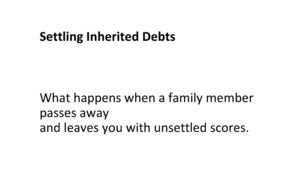 How To Settle Inherited Debts