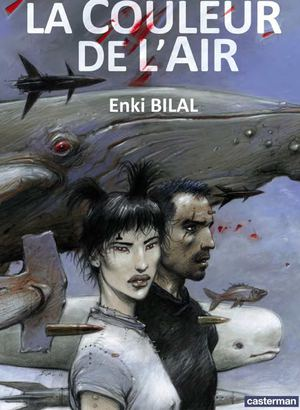 La couleur de l'air - Enki Bilal - Editions Casterman