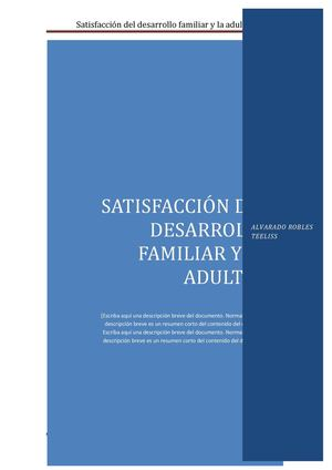 Satisfaccion Del Desarrollo Familiar Y La Adultez